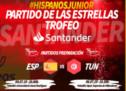 """Los Hispanos Junior protagonistas del """"Partido de las Estrellas – Trofeo SANTANDER"""""""